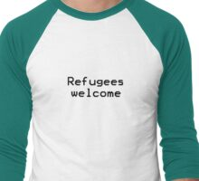 Refugees welcome Men's Baseball ¾ T-Shirt