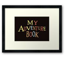 thanks for the adventure Framed Print