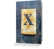 Letter X Greeting Card
