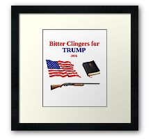Bitter Clingers for Trump 2016 Framed Print