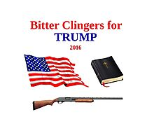 Bitter Clingers for Trump 2016 Photographic Print