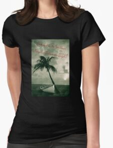 Kicking it in the Caribbean! Womens Fitted T-Shirt