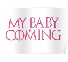 My baby is coming Poster