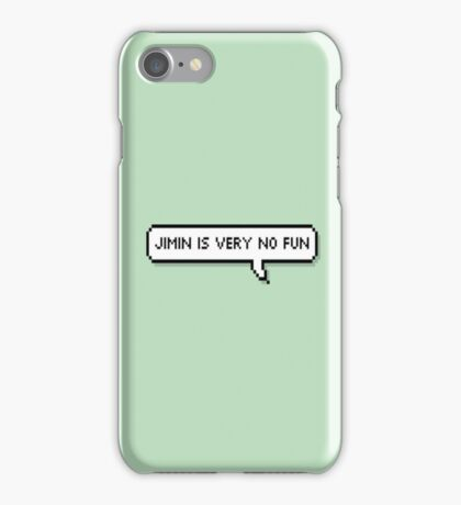 Jimin Is Very No Fun iPhone Case/Skin