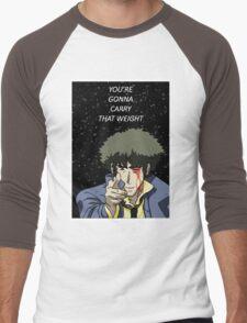 You're Gonna Carry That Weight - Cowboy Bebop Men's Baseball ¾ T-Shirt