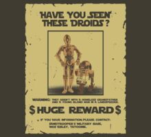 t-shirt Star wars c3po r2d2 z6po poster wanted have you seen these droids by KokoBlacksquare