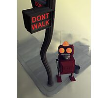 Don't Walk Photographic Print