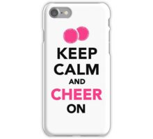 Keep calm and cheer on iPhone Case/Skin