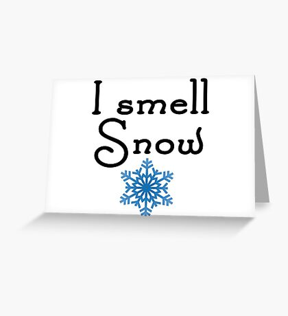 Gilmore Girls - I smell Snow Greeting Card