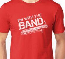 I'm With The Band - Baritone Saxophone (White Lettering) Unisex T-Shirt