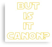 Star Wars Canon Funny Joke Fan Canvas Print