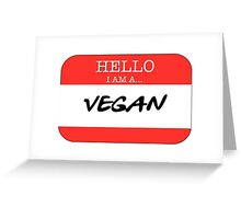 Hello I'm a Vegan Greeting Card