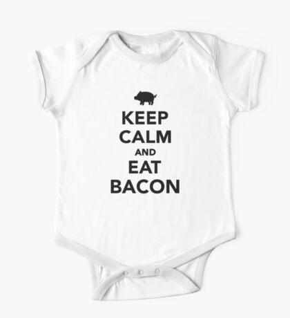 Keep calm and eat bacon One Piece - Short Sleeve