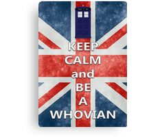 Keep calm and be a Whovian Canvas Print