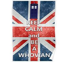 Keep calm and be a Whovian Poster