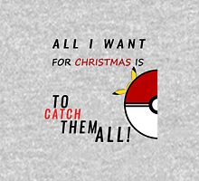 All i want for christmas is to catch them all ! Hoodie
