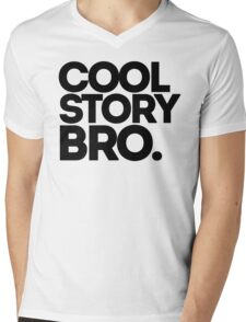 Cool Story Bro Bold Text Mens V-Neck T-Shirt