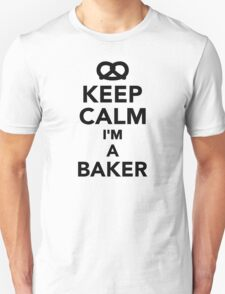 Keep calm I'm a Baker T-Shirt