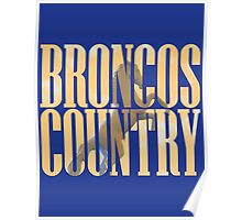 Broncos Country Miles Poster