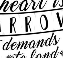 The Heart Is An Arrow   Six of Crows Sticker