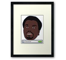 Bring that booty.   Framed Print