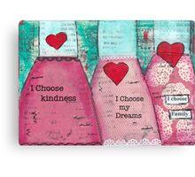 I choose my dreams Canvas Print