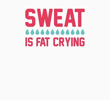 Sweat Is Fat Crying Womens Fitted T-Shirt