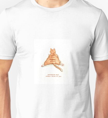 Cattism 9: Nevermind What Others Think of You Unisex T-Shirt