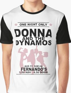 Donna and the Dynamos Graphic T-Shirt