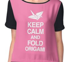 Keep Calm And Fold Origami - Pink Chiffon Top