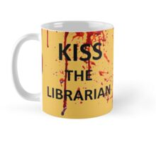 Spike's KISS THE LIBRARIAN Mug!  Mug