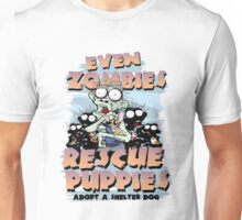 Even Zombies Rescue Puppies Unisex T-Shirt