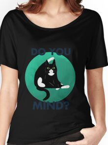 Do you mind? Women's Relaxed Fit T-Shirt