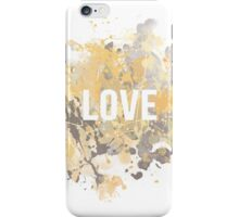 Love, inspirational typography iPhone Case/Skin