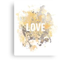 Love, inspirational typography Canvas Print