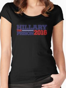 Hillary Clinton For Prison 2016 Women's Fitted Scoop T-Shirt