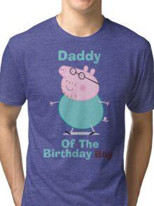 Daddy (HBD) Boy Tri-blend T-Shirt