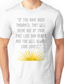 Good Thoughts- Roald Dahl Quote Unisex T-Shirt