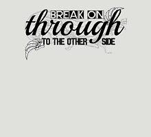 The Doors Break On Through Lyrics  Unisex T-Shirt