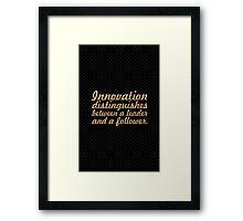 "Innovation distinguishes... ""Steve Jobs"" Inspirational Quote Framed Print"