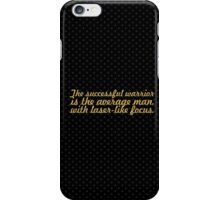 "The successful warrior... ""Bruce Lee"" Inspirational Quote iPhone Case/Skin"
