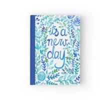 """""""It's A New Day"""" Quote - Botanical Watercolor Illustration Hardcover Journal"""