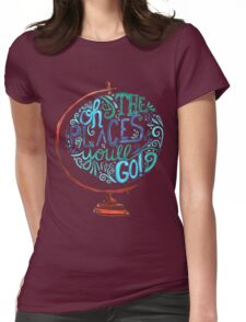 Oh The Places You'll Go - Vintage Typography Globe Womens Fitted T-Shirt