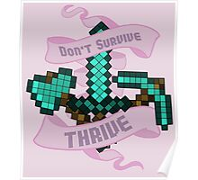 Don't Survive - Thrive Poster