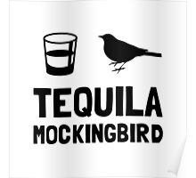 Tequila Mockingbird Poster
