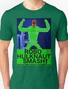 ROBO HULKNAUT SMASH! Unisex T-Shirt