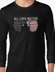 All Lives Matter Long Sleeve T-Shirt