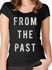 From The Past Women's Fitted Scoop T-Shirt