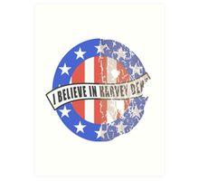 I Believe In Harvey Dent Art Print