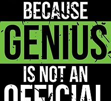 Political Science - Genius is Not an Official Major by mintytees